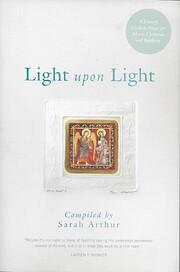 Light Upon Light: A Literary Guide to Prayer…