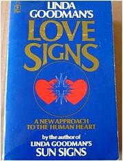 Linda Goodman's Love Signs: A New…