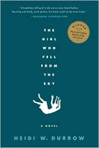 The Girl Who Fell From the Sky by Heidi W.…