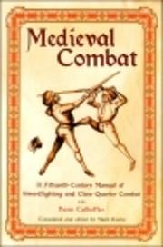 Medieval Combat: A Fifteenth-century…