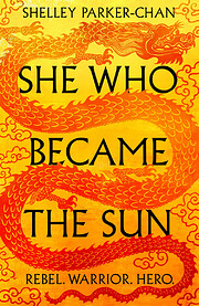 She Who Became the Sun (The Radiant Emperor)…