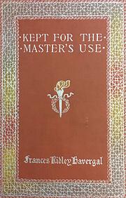 Kept for the Master's Use de Frances Ridley…