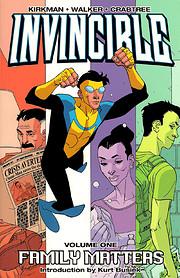 Invincible Vol. 1: Family Matters de Robert…