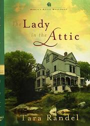 The Lady in the Attic av Tara Randel