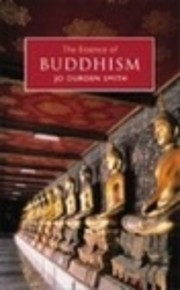 The Essence of Buddhism af Jo Durden Smith