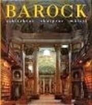 Barock : arkitektur, skulptur, måleri…