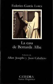 La Casa de Bernarda Alba de Federico García…