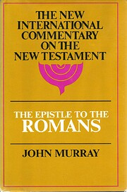 Epistle to the Romans: The English Text With…