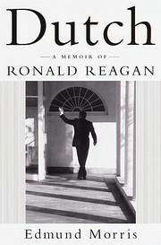 Dutch: A Memoir of Ronald Reagan –…