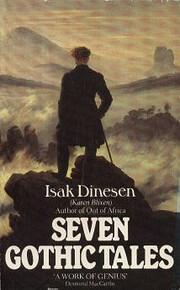 Seven Gothic tales de Isak Dinesen