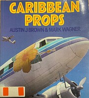 Caribbean Props (Osprey Colour Series) –…