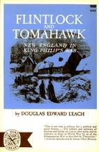 Flintlock and Tomahawk: New England in King…