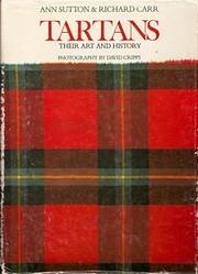 Tartans: Their Art and History av Ann Sutton