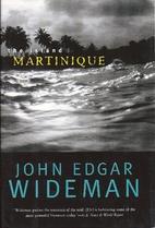 The Island: Martinique by John Edgar Wideman