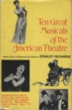 Ten Great Musicals of the American Theatre…