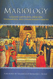 Mariology: A Guide for Priests, Deacons,…