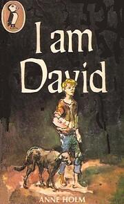 I Am David – tekijä: Anne Holm