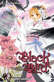 Black Bird, Vol. 10 (10) – tekijä: Kanoko…