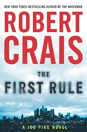 The First Rule (Joe Pike Novels) af Robert…