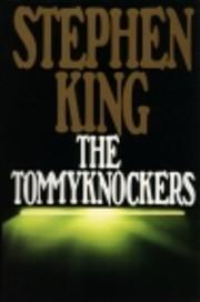The Tommyknockers 1987 af Stephen King