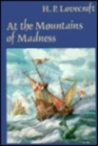 At the Mountains of Madness and Other Novels…
