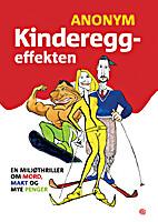 Kinderegg-effekten / en miljøthriller…