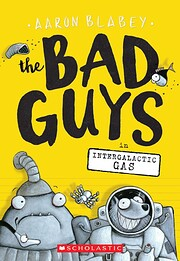 The Bad Guys in Intergalactic Gas (The Bad…