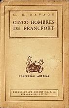 Cinco hombres de Francfort: La historia de…