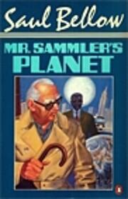 Mr. Sammler's Planet (Penguin Classics)…