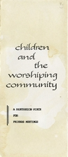 Children and the worshiping community : a…