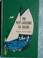The Peep-Larssons Go Sailing by Edith…