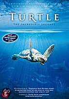 Turtle: The Incredible Journey [2009 film]…
