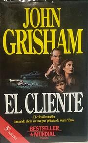 El cliente por John Grisham