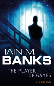 The Player of Games por Iain M. Banks