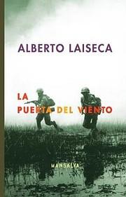 La puerta del viento de Alberto - Laiseca