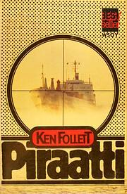Piraatti – tekijä: Ken Follett