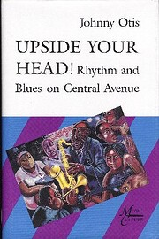 Upside Your Head!: Rhythm and Blues on…
