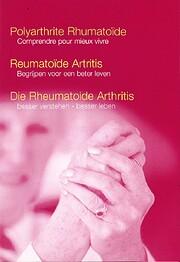 Reumatoide artritis [Digitaal] : begrijpen…