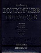 Dictionnaire initiatique by Hervé…