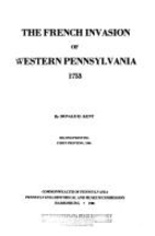 French Invasion of Western Pennsylvania 1753…