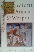 Ancient Armour and Weapons in Europe from…