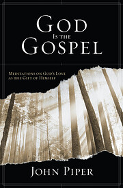 God Is the Gospel (A Study Guide to the DVD…