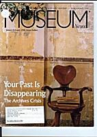 Museum News: Archives Crisis Vol. 78 No. 1…