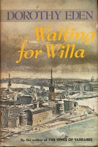 Waiting for Willa by Dorothy Eden