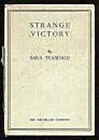 Strange victory,: By Sara Teasdale; by Sara…