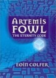 Artemis Fowl: The Eternity Code, Book 3 de…