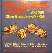 Why Do Bees Hum?: And 265 Other Great Jokes…