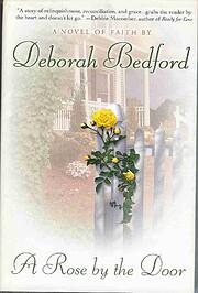 A Rose By the Door por Deborah Bedford