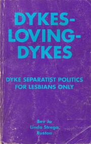 Dykes-Loving-Dykes by Bev Jo