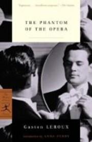 The Phantom of the Opera – tekijä: Gaston…
